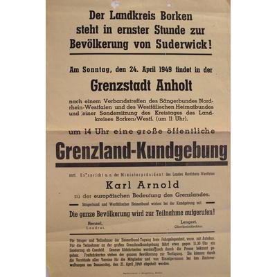 Aufruf zur Grenzlandkundgebung gegen die Abtretung deutscher Gebiete an die Niederlande am 24.4.1949 in Anholt